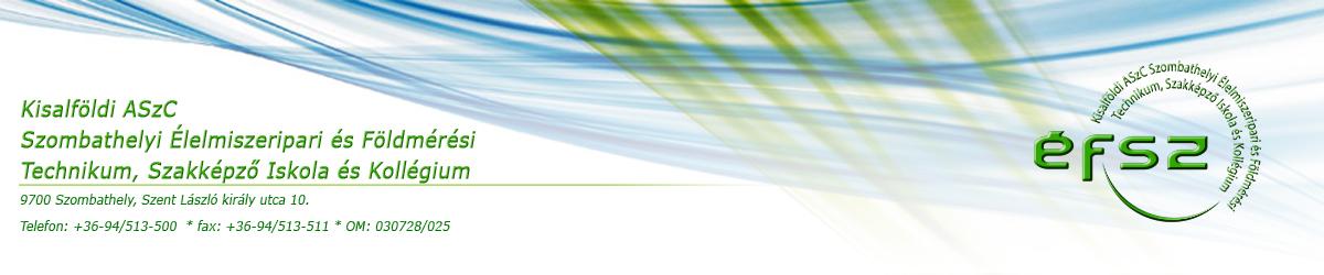 Kisalföldi ASzC Szombathelyi Élelmiszeripari és Földmérési Technikum, Szakképző Iskola és Kollégium